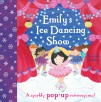 Emily&#039;s Ice Dancing Show -- Hardback