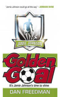 Golden Goal (Jamie Johnson Series) -- Paperback (2 Rev ed)