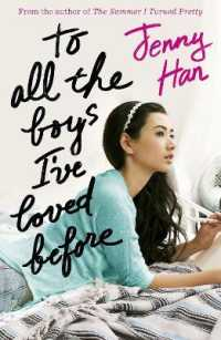 To All the Boys I've Loved before -- Paperback
