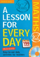 Lesson for Every Day: Maths Ages 6-7: 6-7 years (Lesson for Every Day)