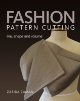 Fashion Pattern Cutting : Line, Shape and Volume