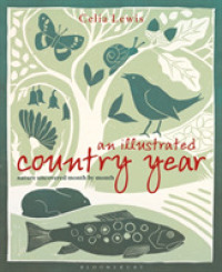 An Illustrated Country Year : Nature Uncovered Month by Month