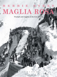 Maglia Rosa : Triumph and Tragedy at the Giro D'italia (Rouleur) (2ND)