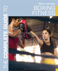 The Complete Guide to Boxing Fitness : A Non-Contact Boxing Training Manual (The Complete Guide)