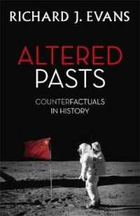 Altered Pasts : Counterfactuals in History -- Paperback
