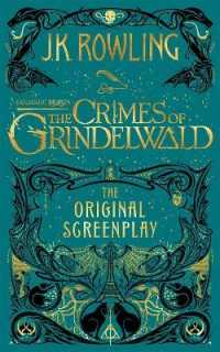 Fantastic Beasts: the Crimes of Grindelwald - the Original Screenplay -- Hardback