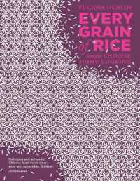 Every Grain of Rice : Simple Chinese Home Cooking -- Hardback