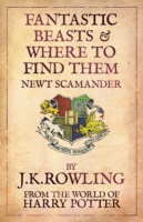 Fantastic Beasts and Where to Find Them: From The World of Harry Potter -- Paperback
