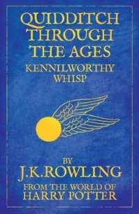 Quidditch through the Ages: From The World of Harry Potter -- Paperback