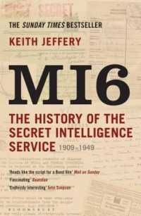 Mi6 : The History of the Secret Intelligence Service 1909-1949 -- Paperback