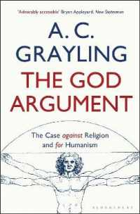 God Argument : The Case against Religion and for Humanism -- Paperback