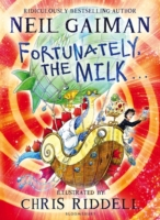 Fortunately, the Milk ... -- Hardback