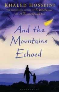 And the Mountains Echoed -- Hardback
