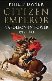 Citizen Emperor : Napoleon in Power 1799-1815 -- Paperback