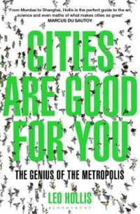 Cities Are Good for You : The Genius of the Metropolis -- Paperback