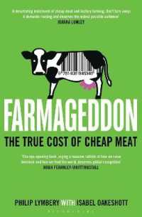 Farmageddon : The True Cost of Cheap Meat -- Paperback