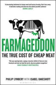 Farmageddon : The True Cost of Cheap Meat