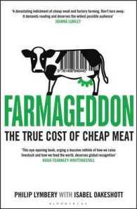 Farmageddon : The True Cost of Cheap Meat