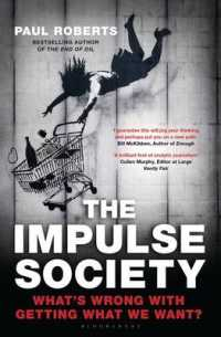 Impulse Society : What's Wrong with Getting What We Want -- Paperback (Export/Air)