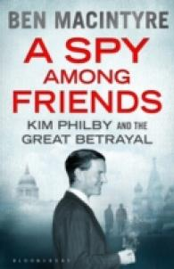 Spy among Friends : Kim Philby and the Great Betrayal -- Paperback (Export/Air)