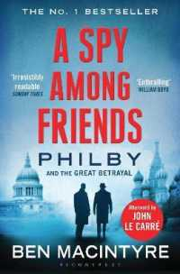 Spy among Friends : Philby and the Great Betrayal -- Paperback