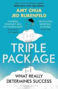 Triple Package : What Really Determines Success -- Paperback