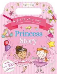 Write Your Own Princess Story -- Paperback