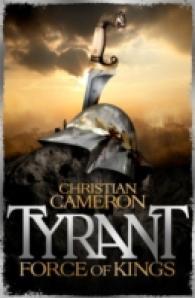 Tyrant : Force of Kings (Tyrant)
