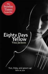 Eighty Days Yellow -- Paperback