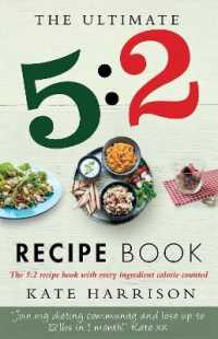 Ultimate 5:2 Diet Recipe Book : Easy, Calorie-counted Fast Day Meals You'll Love -- Paperback