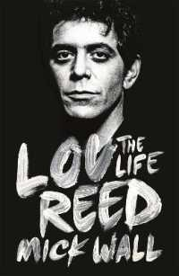 Lou Reed : The Life -- Paperback