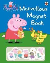 Peppa Pig: Marvellous Magnet Book (Peppa Pig) -- Hardback