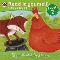 Sly Fox and Red Hen (Read it Yourself - Level 2) -- Paperback