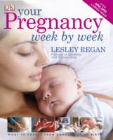Your Pregnancy Week by Week -- Hardback