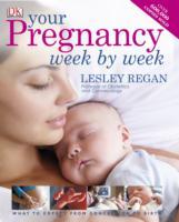 Your Pregnancy Week by Week -- Hardback