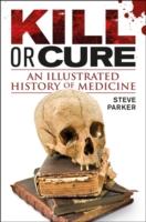 Kill or Cure -- Hardback