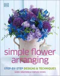 Simple Flower Arranging -- Hardback