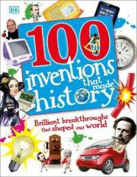 100 Inventions That Made History -- Hardback