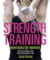 Strength Training Exercises for Women -- Paperback
