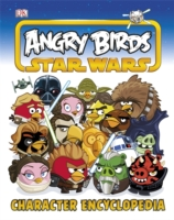 Angry Birds Star Wars Character Encyclopedia -- Hardback