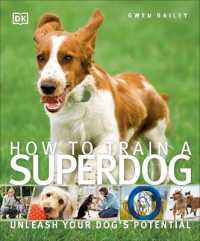 How to Train a Superdog -- Paperback