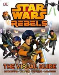 Star Wars Rebels the Visual Guide -- Hardback
