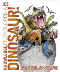 Knowledge Encyclopedia Dinosaur! -- Hardback