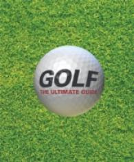 Golf the Ultimate Guide -- Hardback