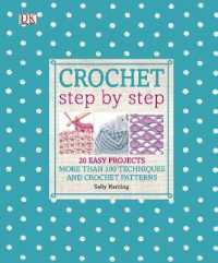 Crochet Step by Step -- Hardback