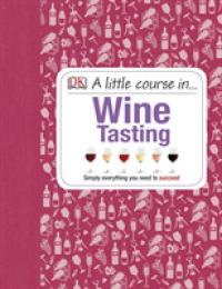 Little Course in Wine Tasting -- Hardback