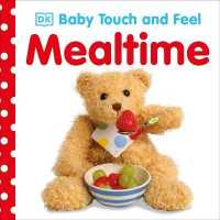 Baby Touch and Feel Mealtime (Baby Touch and Feel) -- Board book