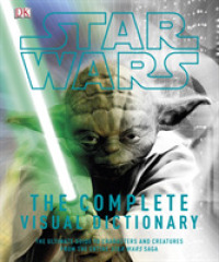 Star Wars Complete Visual Dictionary -- Hardback