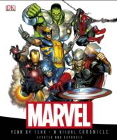 Marvel Year by Year a Visual Chronicle -- Hardback