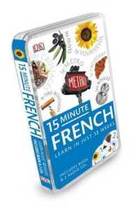 15-minute French (Eyewitness Travel 15-minute Language Packs) -- Mixed media product